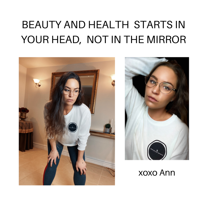 Beauty and health starts in your head, not on a scale or a mirror